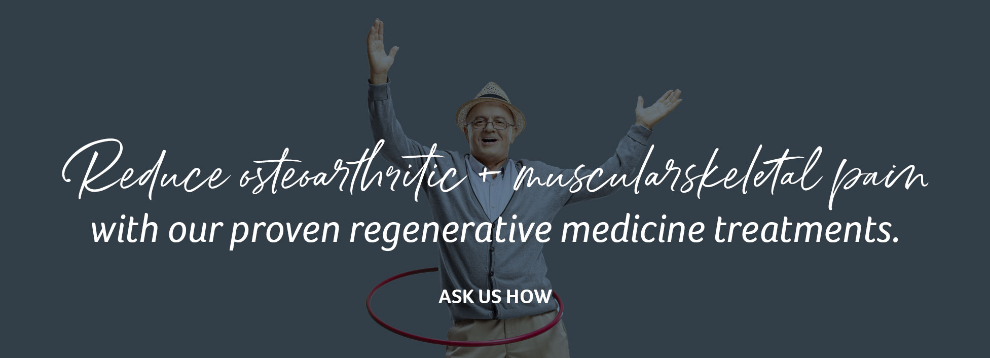 Reduce osteoarthritis and musculoskeletal pain with our regenerative medicine treatments.